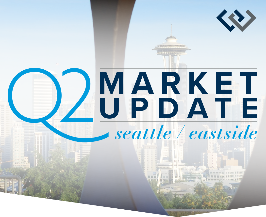 Q2 Market Update: Seattle & the Eastside